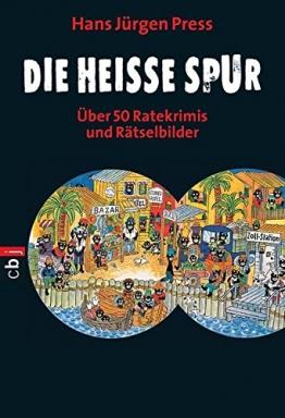Die heiße Spur: Über 50 Ratekrimis und Rätselbilder -
