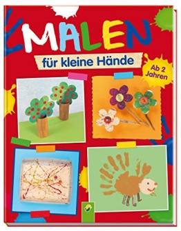 Malen für kleine Hände: Ab 2 Jahren -